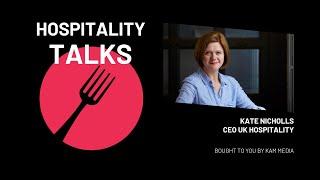 Hospitality Talks   Ep. 5 Kate Nicholls