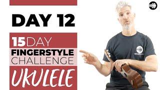 15 day fingerstyle ukulele challenge | pima tutorial