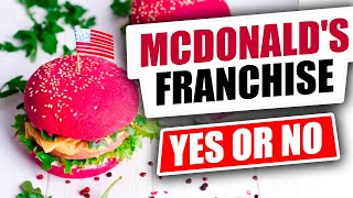 Top 3 Reasons to NOT buy a McDonald's Franchise