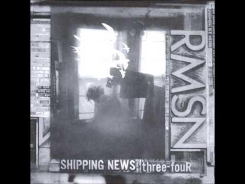 Shipping News - Three Four