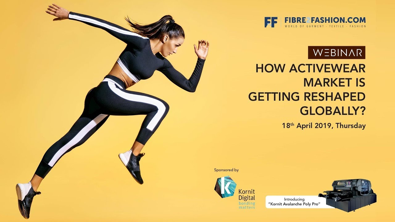 Full Webinar - How Active-wear Market is Getting Reshaped Globally? by Kornit Avalanche Poly Pro