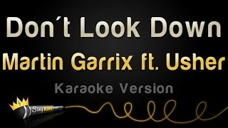 Martin Garrix ft. Usher - Don't Look Down (Karaoke Version)