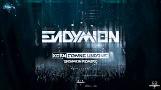 Korn - Coming Undone (Endymion Rework)