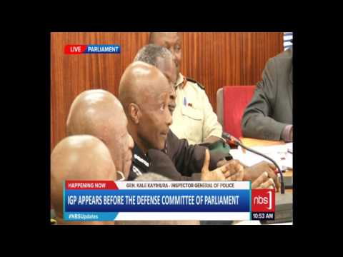 Kayihura Before Parliamentary Committee Defense: We are Dealing with a Challenge of Terrorism