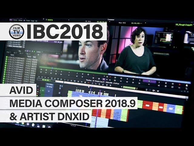 IBC2018: Avid Media Composer 2018.9 & Artist DNxID