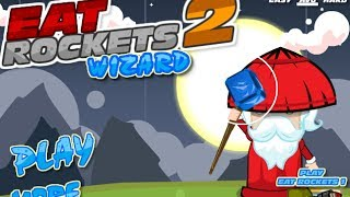 Eat Rockets 2 Wizard Level 1-20 Walkthrough