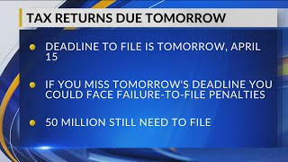 Monday is last day to file income tax returns without penalty
