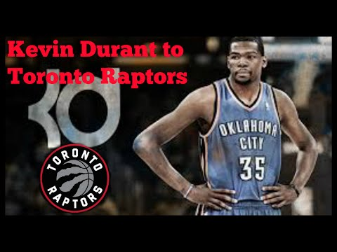 Why the Toronto Raptors will sign Kevin Durant!!!