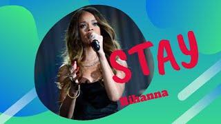 Rihanna- Stay Feat. Mikky Ekko Lyrics Video