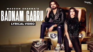 Badnam Gabru (Lyrical) Masoom Sharma, Manisha Sharma | Sweta C | New Haryanvi Songs Haryanavi 2021