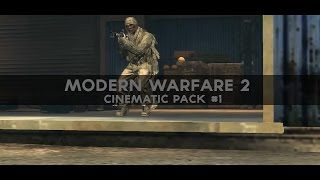 MW2 Cinematic Pack #1