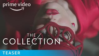 The Collection - Teaser Trailer | Prime Video