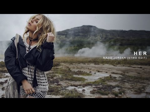 Majid Jordan  Her Stwo Edit