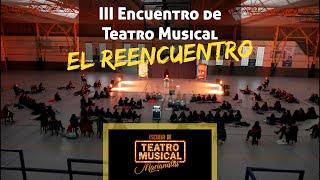 III ENCUENTRO TEATRO MUSICAL MARIANISTAS