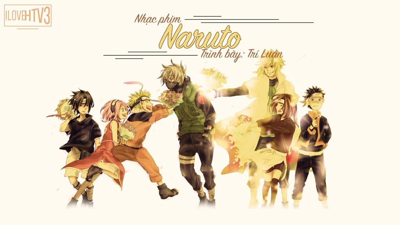 Naruto Opening - Trí Luân
