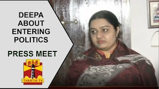 Jayalalithaa's niece Deepa's press meet about entering politics