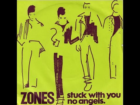 The Zones: Stuck With You