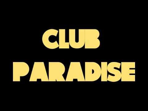 Drake - Club Paradise