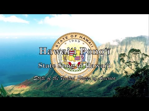 USA State Song (Anthem): Hawai'i - Hawai'i Pono'i
