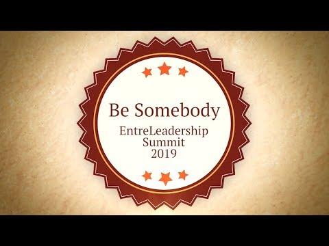 Be Somebody - EntreLeadership Summit 2019 Mp3