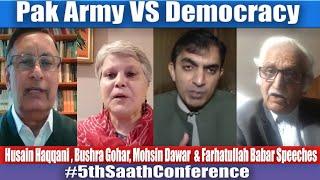 Pak Army VS Democracy, Mohsin Dawar, Farhatullah Babar, Bushra Gohar & Husain Haqqani Speeches