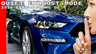 2018 Ford Mustang GT Quiet Exhaust Start Mode