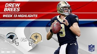 Drew Brees Highlights | Panthers vs. Saints | Wk 13 Player Highlights