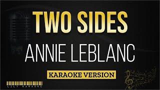 Annie LeBlanc - Two Sides (Karaoke Version)