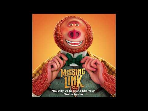 "Walter Martin - ""Do-Dilly-Do (A Friend Like You)""  - Missing Link Soundtrack 