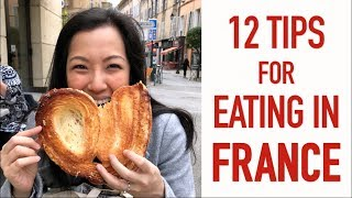 12 Tips for Eating in France - Bonus Episode!