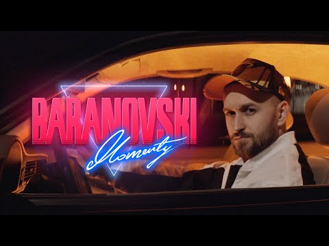 BARANOVSKI – Momenty