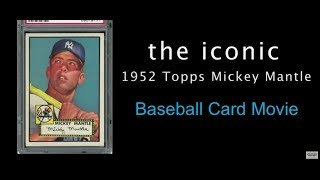The Iconic 1952 Topps Mickey Mantle Baseball Card Movie