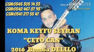 Gambar cover DELİLO 2016 Full  ÇETO CAN ABE
