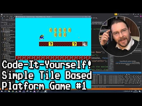 Code-It-Yourself! Simple Tile Based Platform Game #1