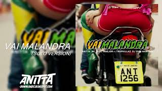 Baixar Anitta - Vai Malandra (Solo Version) [Audio]