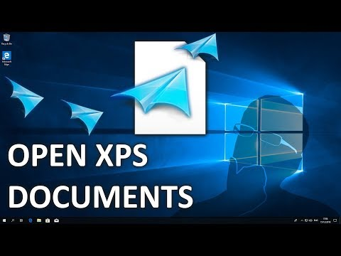 How To Open XPS Files In Windows 10 Version 1803, 1809 In 2019