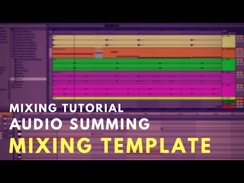 Mixing Tutorial: Summing Audio in Ableton Live | Mixing Template