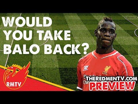 Would You Take Balotelli Back?   RMTV Preview