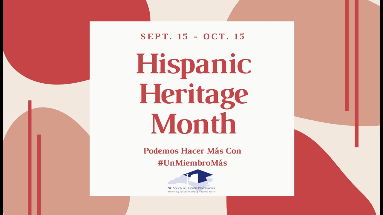 Celebrate Hispanic Heritage Month with the NCSHP