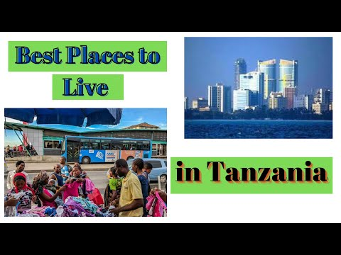 Best Places to Live in Tanzania