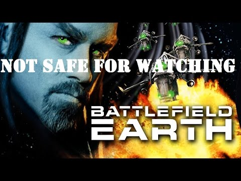 "NOT SAFE FOR WATCHING: ""Battlefield Earth"" (2000)"