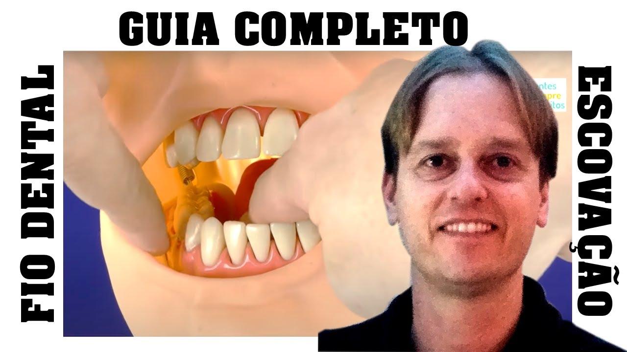78adb64a4 GUIA COMPLETO  Como Escovar os Dentes e Passar o Fio Dental Corretamente
