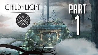 Child of Light Gameplay Walkthrough Part 1 - PRETTIEST GAME EVER