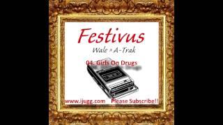 Wale - Festivus (Full Mixtape & Song Title)