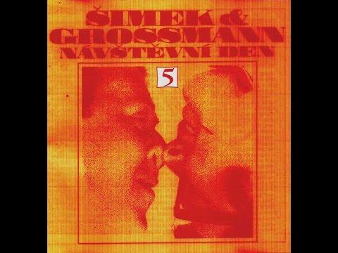 NÁVŠTEVNÍ DEN 5 (Šimek, Grossmann A ďalší)_1967 - 1969