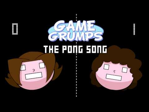 Game Grumps Remix: The Pong Song