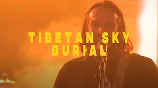 Tibetan Sky Burial || Safehouse 10/3