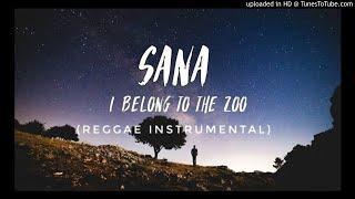 I Belong To The Zoo - Sana Reggae Instrumental (Prod. DJ CJay)
