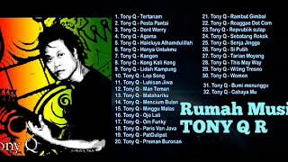 Download Mp3 Best 32 Lagu Tony Q Rastafara Terbaru Full Album | Rumah Musik