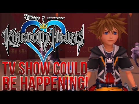 A Kingdom Hearts TV Show Could Be Happening!